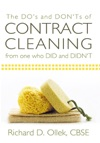 The Dos And Donts Of Contract Cleaning From One Who Did And Didnt
