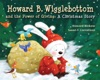 Howard B Wigglebottom And The Power Of Giving A Christmas Story