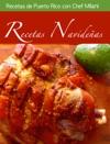 Recetas Navideas De Puerto Rico