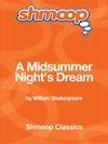 A Midsummer Nights Dream Complete Text With Integrated Study Guide From Shmoop