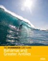 The Stormrider Surf Guide Bahamas And Greater Antilles