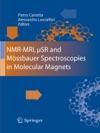 NMR-MRI SR And Mssbauer Spectroscopies In Molecular Magnets