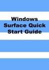 Windows Surface Quick Start Guide