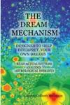 The Dream Mechanism