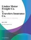 Linden Motor Freight Co V Travelers Insurance Co