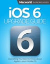 IOS 6 Upgrade Guide