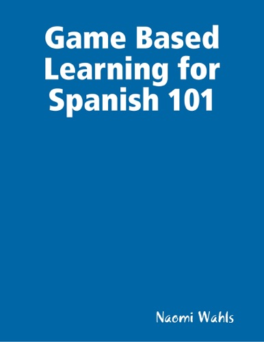 Game Based Learning for Spanish 101