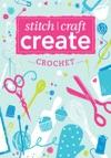 Stitch Craft Create Crochet