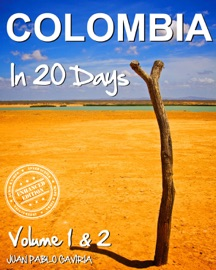 Colombia In 20 Days (Enhanced Edition) - Juan Pablo Gaviria Book