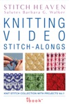Knitting Video Stitch-Alongs Knit Stitch Collection With Projects Vol 1 Enhanced Edition