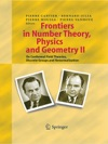 Frontiers In Number Theory Physics And Geometry II