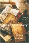 Outside History Selected Poems 1980-1990