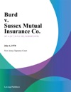Burd V Sussex Mutual Insurance Co