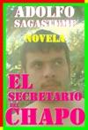 El Secretario Del Chapo