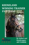 Keeneland Winning Trainer Patterns