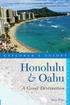 Explorers Guide Honolulu  Oahu A Great Destination Second Edition