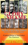 From Glory To Shame The Rise And Fall Of Black America And How She Can Rise Again
