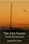 The Zen Factor Tools For Success