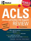 ACLS Advanced Cardiac Life Support Review Pearls Of Wisdom Third Edition