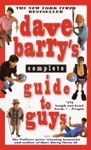 Dave Barrys Complete Guide To Guys