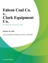 Falcon Coal Co V Clark Equipment Co