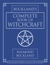 Bucklands Complete Book Of Witchcraft