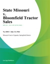 State Missouri V Bloomfield Tractor Sales