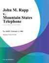 John M Rapp V Mountain States Telephone
