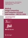 Medical Image Computing And Computer-Assisted Intervention -- MICCAI 2009