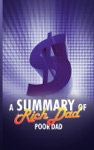 A Summary Of Rich Dad Poor Dad By Robert T Kiyosaki