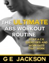 The Ultimate Abs Workout Routine