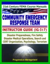 21st Century FEMA Community Emergency Response Team CERT Instructor Guide IG-317 Disaster Preparedness Fire Safety Disaster Operations Psychology Terrorism