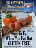 What to Eat When You Eat Out Gluten Free Phoenix / Scottsdale Arizona Edition