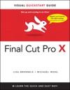 Final Cut Pro X Visual QuickStart Guide