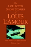 The Collected Short Stories Of Louis LAmour Volume 4