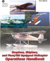 Seaplane Skiplane And FloatSki Equipped Helicopter Operations Handbook