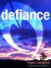 Defiance A Greystone Novel 4