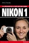 La Dcouverte De La Photo Avec Mon Hybride Nikon 1