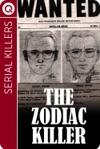 Serial Killers  The Zodiac Killer