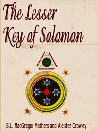Downloads PDF The Lesser Key of Solomon S L  MacGregor Mathers