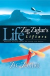 Zig Ziglars Life Lifters