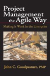 Project Management The Agile Way