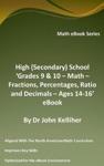 High Secondary School Grades 9  10 - Math  Fractions Percentages Ratio And Decimals  Ages 14-16 EBook