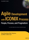 Agile Development With ICONIX Process