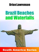 Brazil Beaches and Waterfalls