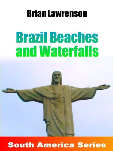 Brazil Beaches and Waterfalls