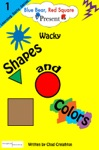 Wacky Shapes And Colors