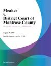 Meaker V District Court Of Montrose County