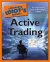 The Complete Idiots Guide To Active Trading