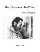 Three Stories and Ten Poems - Ernest Hemingway Cover Art